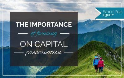 The Importance of Focusing on Capital Preservation