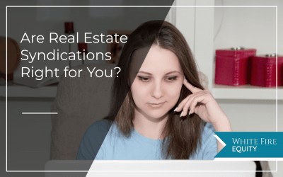 Real Estate Syndications: Are They Right For You?