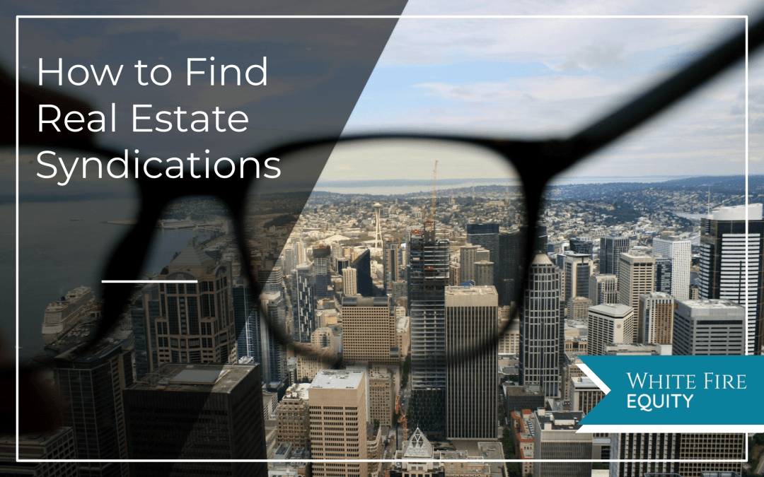 How to Find Real Estate Syndication Deals